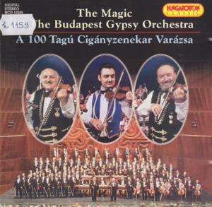 Budapest Gypsy Orchestra - The Magic of the Budapest Gypsy Orchestra