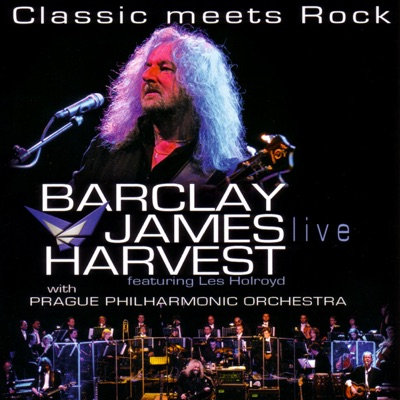 Classic Meets Rock (Live) - Barclay James Harvest