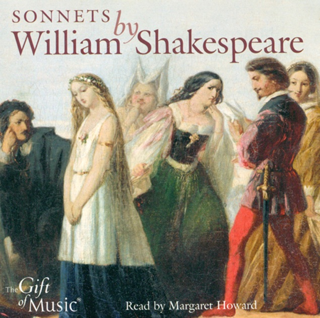 william shakespeare sonnets Music to hear, why hear'st thou music sadly / sweets with sweets war not, joy delights in joy: / why lov'st thou that which thou receiv'st not gladly / or else receiv'st with.
