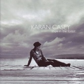 Karan Casey - I Once Loved a Lass