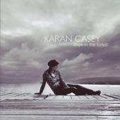 Karan Casey - I Once Loved a Lass