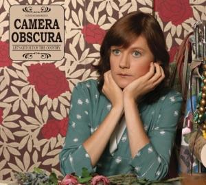 Camera Obscura: Lloyd, I'm Ready to Be Heartbroken
