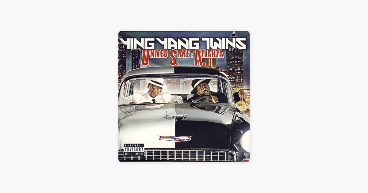 ‎United States Of Atlanta By Ying Yang Twins On Apple Music