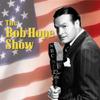 Bob Hope Show - Bob Hope Show: Guest Stars Bing Crosby & Rhonda Fleming  artwork
