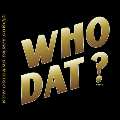 Who Dat? - Aaron Neville song