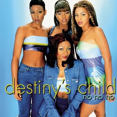 No, No, No - EP - Destiny's Child