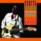 "Hubert Sumlin - I Don't Want to Hear About Yours (feat. James ""Thunderbird"" Davis & Darrell Nulisch)"