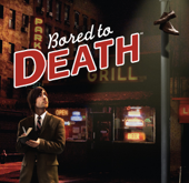 Bored to Death Theme Song (Music from the TV Series)