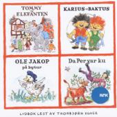 Tommy Og Elefanten - Karius Og Baktus - Ole Jakop På Bytur - Da Per Var Ku