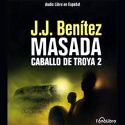 Masada. Caballo de Troya 2 [Masada: The Trojan Horse, Book 2]