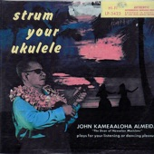 John Kameaaloha Almeida - Hawaiian Town - Lovely Sunrise Haleakala