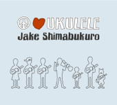 Peace Love Ukulele-Jake Shimabukuro