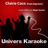 Chérie Coco (Rendu célèbre par Magic System feat. Soprano) [Version karaoké] - Single