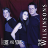 Here and Now - The Wilkinsons