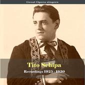 Great Opera Singers / Tito Schipa - Recordings 1925-1930