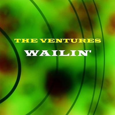 Wailin' - The Ventures