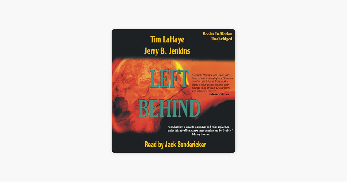 Left Behind: Left Behind Series, Book 1 (Unabridged) - Tim LaHaye & Jerry Jenkins