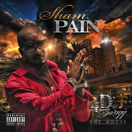 4D Swagg (The Movie) by Sham Pain