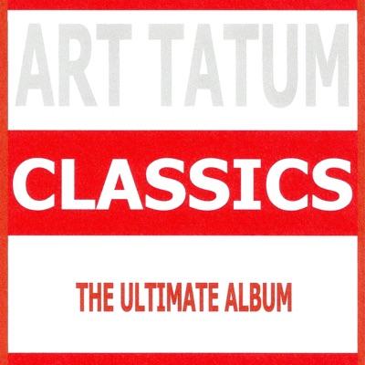 Classics - Art Tatum