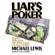 Michael Lewis - Liar's Poker: Rising Through the Wreckage on Wall Street