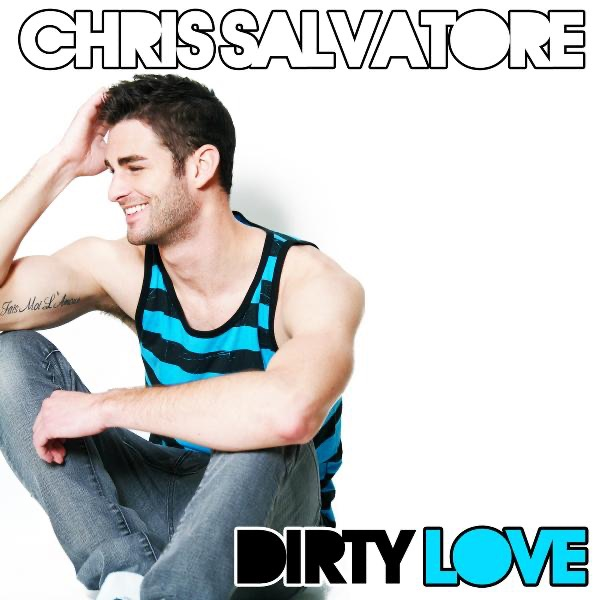Dirty Love Pictures: EP By Chris Salvatore