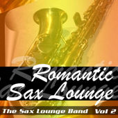 Romantic Sax Lounge, Vol. 2