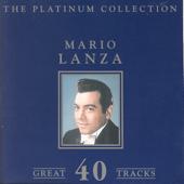 The Platinum Collection - Mario Lanza