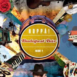 Budapest Bár - Vol. 4 - Hoppá!