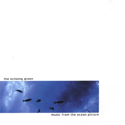Music from the Ocean Picture - The Echoing Green