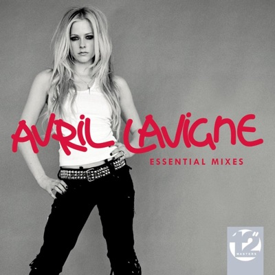 """12"""" Masters - The Essential Mixes - Avril Lavigne"""