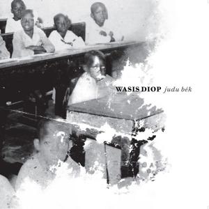 Wasis Diop - Judu Bék