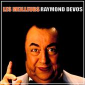 Les Meilleurs Raymond Devos