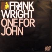 Frank Wright - One For John