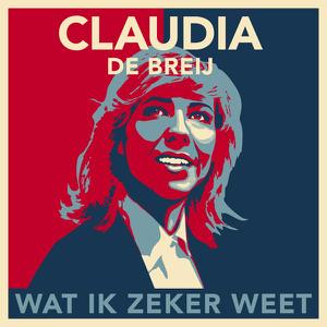 Claudia de Breij - Mag Ik Dan Bij Jou ( Single Version)