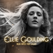 Run Into The Light-Ellie Goulding