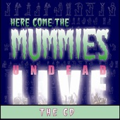 Here Come the Mummies - Tip Toe