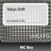 MC Boy - Tokyo Drift (European Mix) artwork
