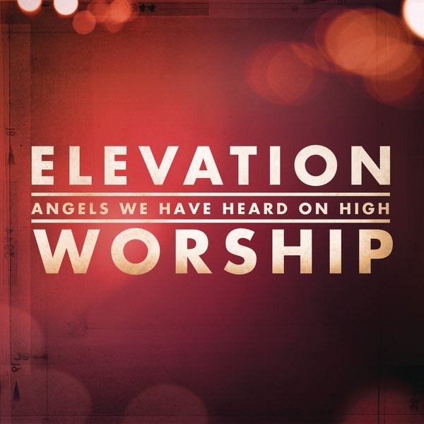 Angels We Have Heard On High - Single