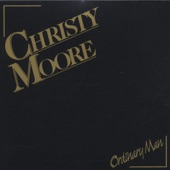 Christy Moore - The Reel In the Flickering Light