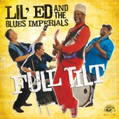 Lil' Ed & The Blues Imperials - Housekeeping Job