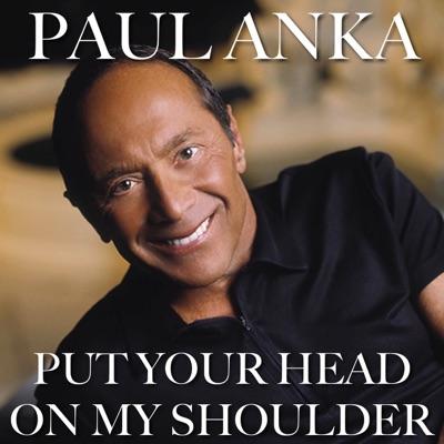Put Your Head On My Shoulder - Single - Paul Anka