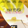 NoГ«l Coward - Hay Fever (Classic Radio Theatre) artwork