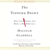 Malcolm Gladwell - The Tipping Point: How Little Things Can Make a Big Difference (Unabridged)  artwork