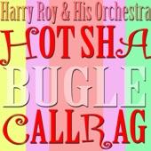 Harry Roy & His Orchestra - La Cucaracha
