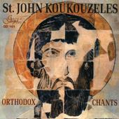 St. John Koukouzeles - Orthodox Chants