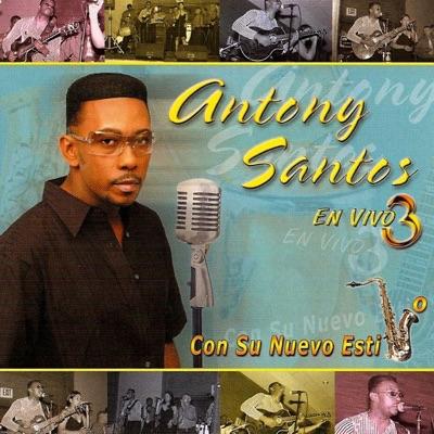 Con Su Nuevo Estilo Vol 3 - Antony Santos