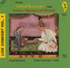 Pandit Nikhil Banerjee - India's Maestro of Melody: Live Concert, Vol. 1  artwork