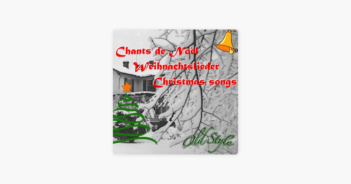 Chants de Noël (Weihnachtslieder) [Christmas Songs] [Remastered ...