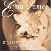 Mystery Lady: Songs of Billie Holiday - Etta James - Etta James