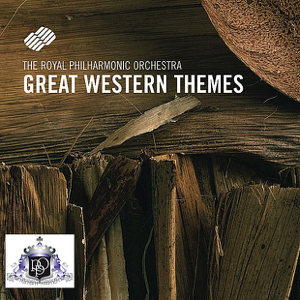 Royal Philharmonic Orchestra - Great Western Themes